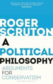 A Political Philosophy by Roger Scruton image