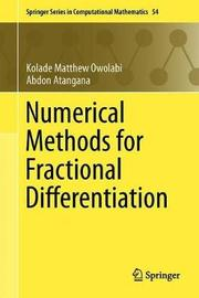 Numerical Methods for Fractional Differentiation by Abdon Atangana