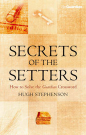 Secrets of the Setters by Hugh Stephenson image