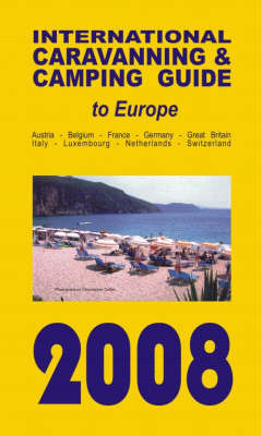 International Caravanning and Camping Guide to Europe