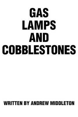 Gas Lamps and Cobblestones by Andrew Middleton (The British Museum) image