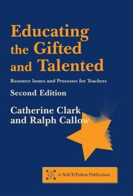 Educating the Gifted and Talented, Second Edition by Catherine Clark image