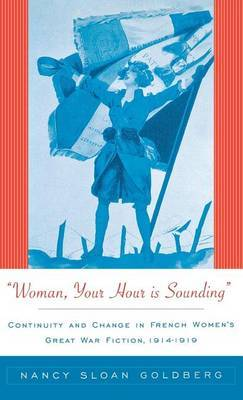 Woman, Your Hour is Sounding by Nancy Sloan Goldberg image