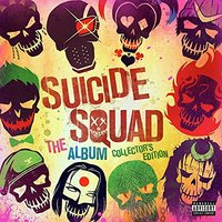 Suicide Squad: The Album (Collector's Edition) by Various