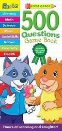 The Learnalots 500 Questions Game Book: First Grade image