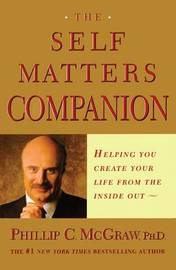 The Self Matters Companion by Phil McGraw