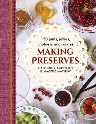 Making Preserves by Maggie Mayhew image