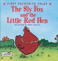 First Favourite Tales: Sly Fox And Red Hen