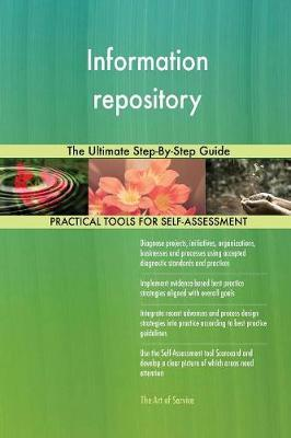 Information Repository the Ultimate Step-By-Step Guide by Gerardus Blokdyk image