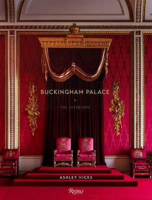 Buckingham Palace by Ashley Hicks