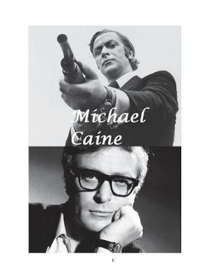 Michael Caine by Arthur Miller