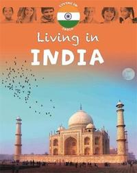Living in: Asia: India by Jen Green
