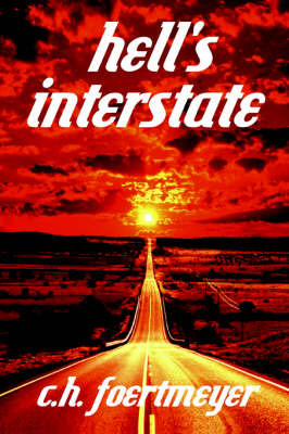 Hell's Interstate by C.H. Foertmeyer image