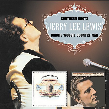 Southern Roots/Boogie Woogie Country Man by Jerry Lee Lewis