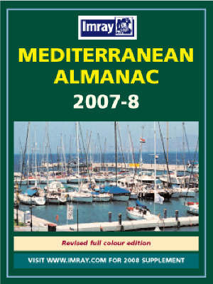 Mediterranean Almanac: 2007/2008 by Rod Heikell