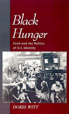 Black Hunger by Doris Witt