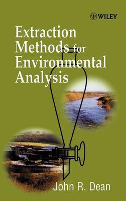 Extraction Methods for Environmental Analysis by John R Dean image