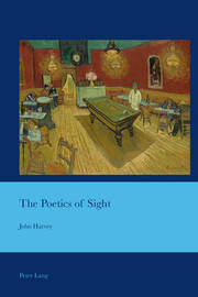 The Poetics of Sight by John Harvey