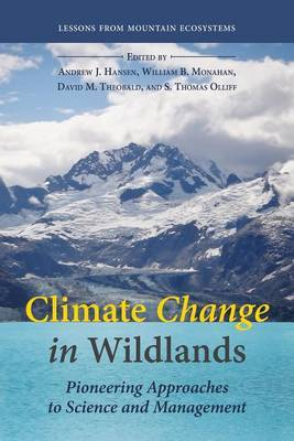 Climate Change in Wildlands by Andrew J. Hansen
