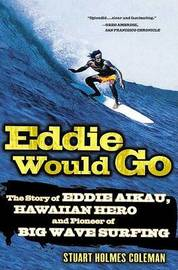 Eddie Would Go by Stuart Holmes Coleman image