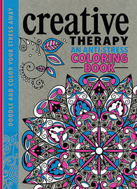 Creative Therapy: An Anti-Stress Coloring Book by Richard Merritt