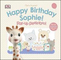 Happy Birthday Sophie! Pop-Up Peekaboo! by DK