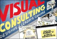 Visual Consulting by David Sibbet