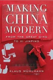 Making China Modern by Klaus Muhlhahn