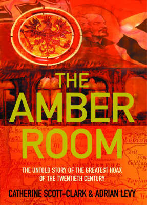The Amber Room by Adrian Levy image