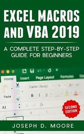 Excel Macros And VBA 2019 by Joseph D Moore image