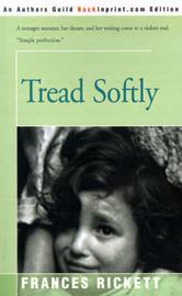 Tread Softly by Frances Rickett image