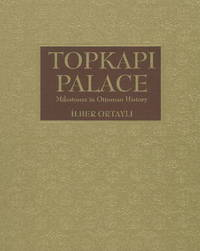 Topkapi Palace by Ilber Ortayli image