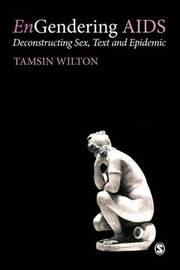 EnGendering AIDS by Tasmin Wilton