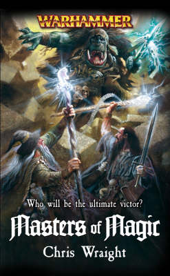 Warhammer: Masters of Magic by Chris Wraight image