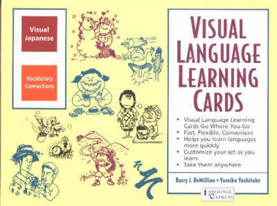 Japanese Vocabulary Connections: Visual Language Learning Cards by B. J. Demillion