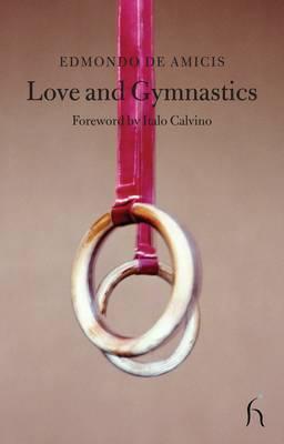 Love and Gymnastics by Edmondo De Amicis