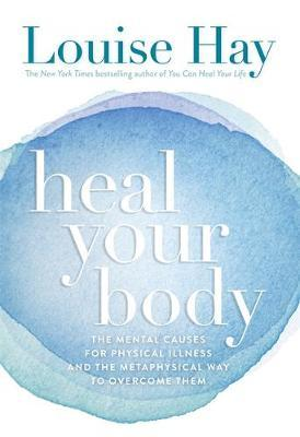 Heal Your Body by Louise Hay image