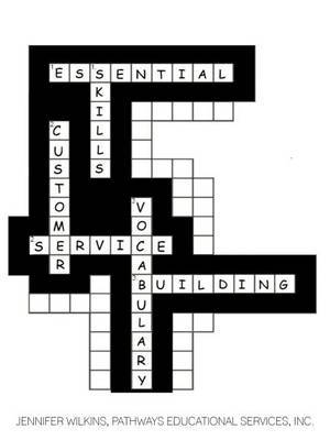 Essential Skills: Customer Service Vocabulary Building Workbook by Jennifer Wilkins