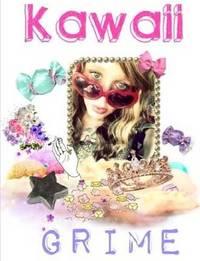 Kawaii Grime by Brian Starr