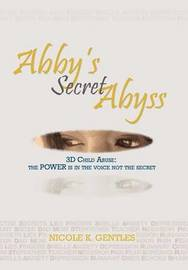 Abby's Secret Abyss by Nicole K. Gentles