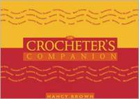 The Crocheter's Companion by Nancy Brown