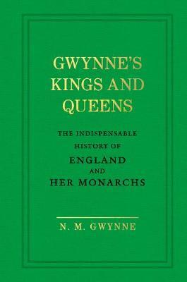 Gwynne's Kings and Queens by N.M. Gwynne image