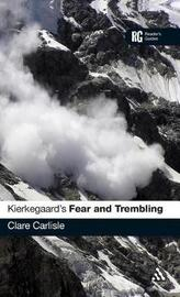 "Kierkegaard's ""Fear and Trembling"" by Clare Carlisle"