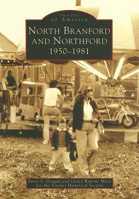 North Branford and Northford, 1950-1981 by Janet S Gregan image