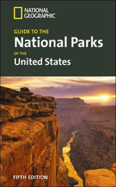 """National Geographic"" Guide to the National Parks of the United States image"