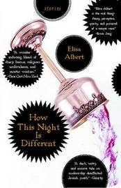 How This Night Is Different by Elisa Albert