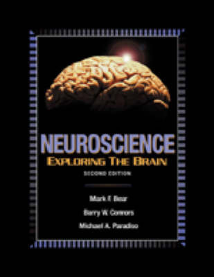 Neuroscience: Exploring the Brain by Mark F. Bear