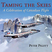 Taming the Skies by Peter Pigott image