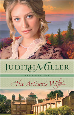 The Artisan's Wife by Judith Miller