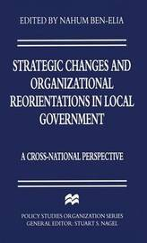 Strategic Changes and Organizational Reorientations in Local Government image